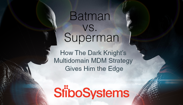 How Batman's Multidomain MDM Strategy Gives Him the Edge