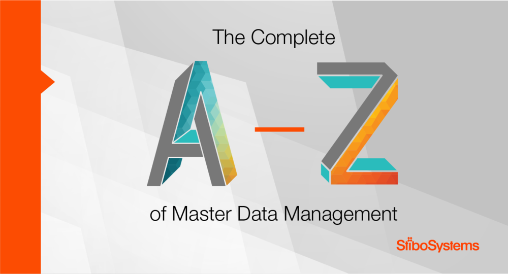 Master Data Management Definitions: The Complete A-Z of MDM